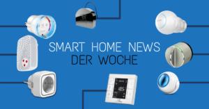Smart Home NEWS aus dem Jahr 2018
