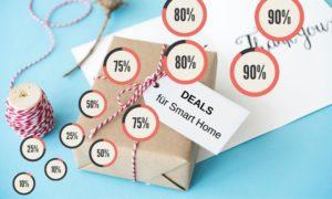 Deals und Schnäppchen für Smart Home Produkte