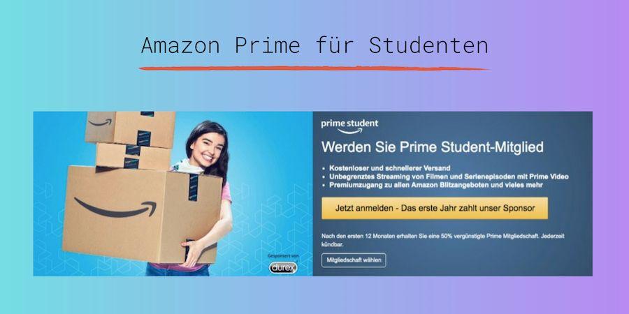 Amazon Prime Student - für Studenten 12-Monate kostenlose Probemitgliedschaft