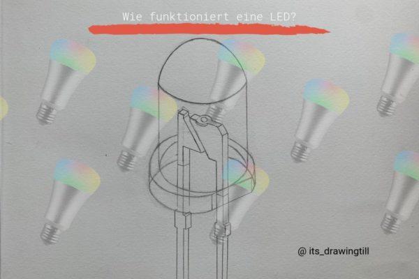 Wie funktioniert eine LED (Zeichnung:@its_drawingtill)