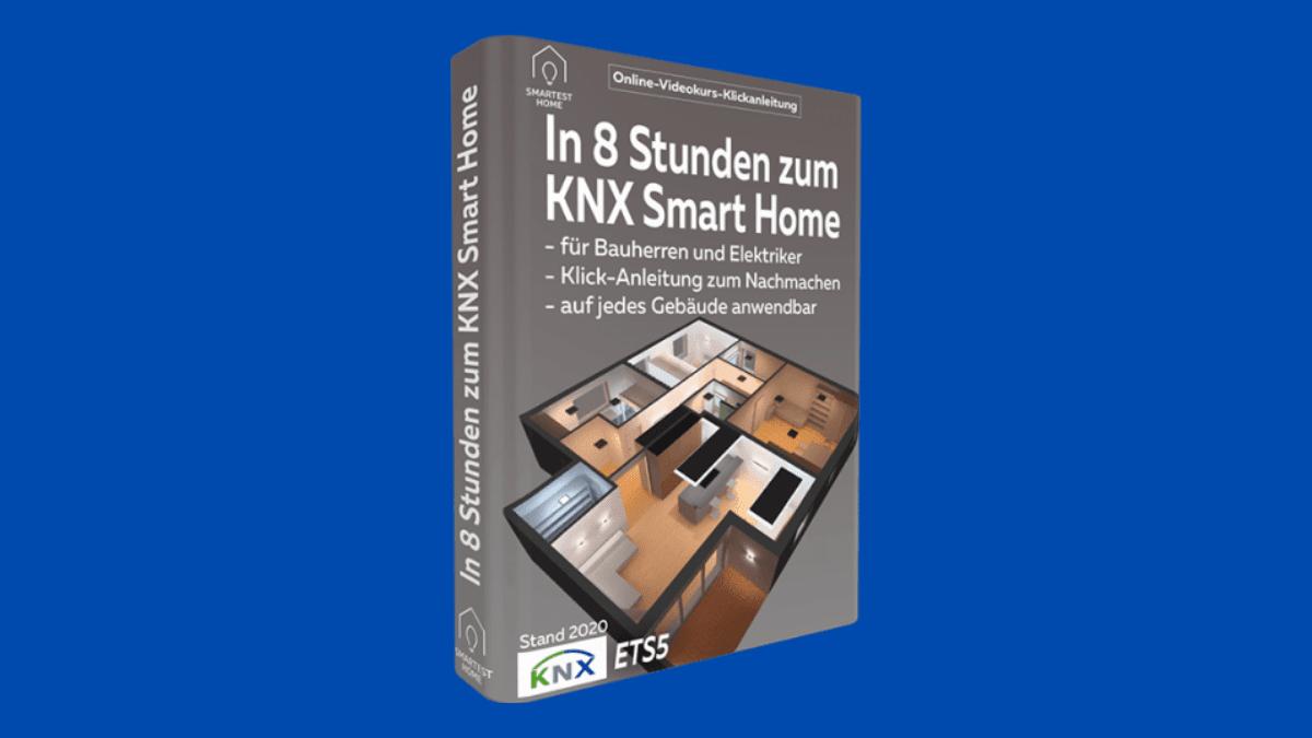 In 8 Stunden zum KNX Smart-Home