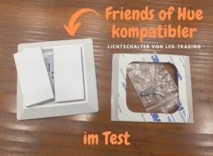 Friends of Hue kompatibler Lichtschalter von LED-Trading (Sunrichter)