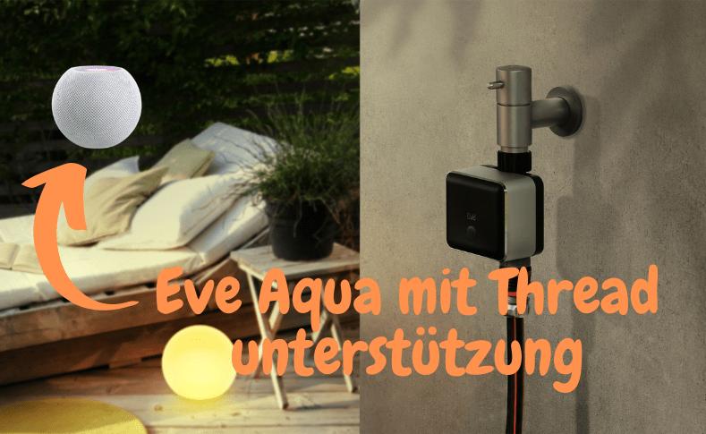 Eve Aqua unterstützt ab sofort HomeKit über Thread